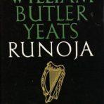 Yeats, W. B.: Runoja
