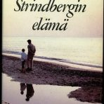 Enquist, Per Olov:  August Strindbergin elämä