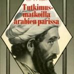 Wallin, G. A.: Tutkimusmatkoilla arabien parissa