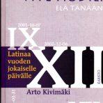 Kivimäki, Arto: Vive hodie!