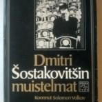 Volkov, Solomon (toim.): Dmitri Šostakovitšin muistelmat