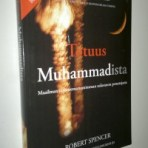 Spencer, Robert: Totuus Muhammadista