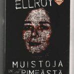 Ellroy, James: Muistoja pimeästä