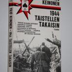 Keinonen, Yrjö: 1944 – Taistellen takaisin