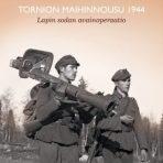 Kulju, Mika: Tornion maihinnousu 1944