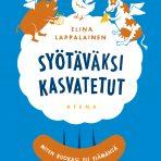 Lappalainen, Elina: Syötäväksi kasvatetut