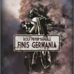 Rolf Peter Sieferle: Finis Germania