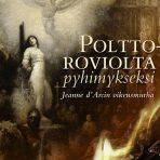 Norri, Kekkonen & Knuutila: Polttoroviolta pyhimykseksi
