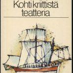 Artaud, Antonin: Kohti kriittistä teatteria