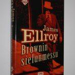 Ellroy, James: Brownin sielunmessu