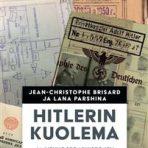 Brisard, Jean-Christophe & Parshina, Lana: Hitlerin kuolema