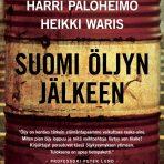 Partanen, Paloheimo & Waris: Suomi öljyn jälkeen