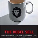 Heath, Joseph & Potter, Andrew: The Rebel Sell