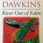 Dawkins, Richard: River Out of Eden