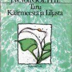 Goethe, J. W. von: Taru käärmeestä ja liljasta