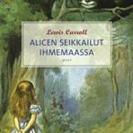 Carroll, Lewis: Alicen seikkailut Ihmemaassa