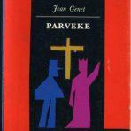 Genet, Jean: Parveke