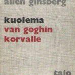 Ginsberg, Allen: Kuolema van Goghin korvalle