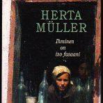 Müller, Herta: Ihminen on iso fasaani