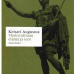 Augustus: Yksinvaltiaan elämä ja teot
