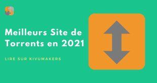 Top 10 Sites Web pour Télécharger des Torrents en 2021 - 100% Fonctionnels