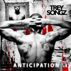 Trey songz anticipation