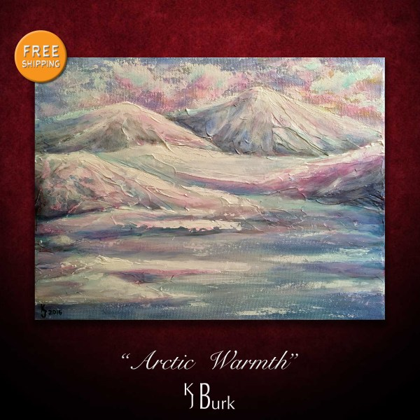 KJsArtStudio.com | Arctic Warmth ~ Original Abstract Landscape Painting by KJ Burk
