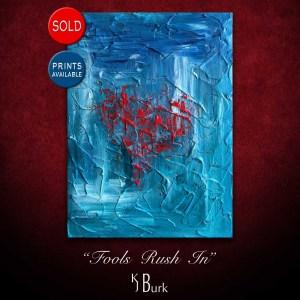 KJsArtStudio.com | Fools Rush In ~ Original Palette Knife Interpretive Abstract Painting by KJ Burk
