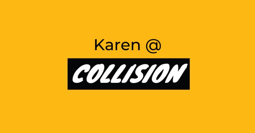 #CollisionConf – Part 2/3