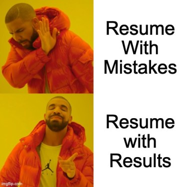 This image has an empty alt attribute; its file name is Resume-Drake-Meme.jpg