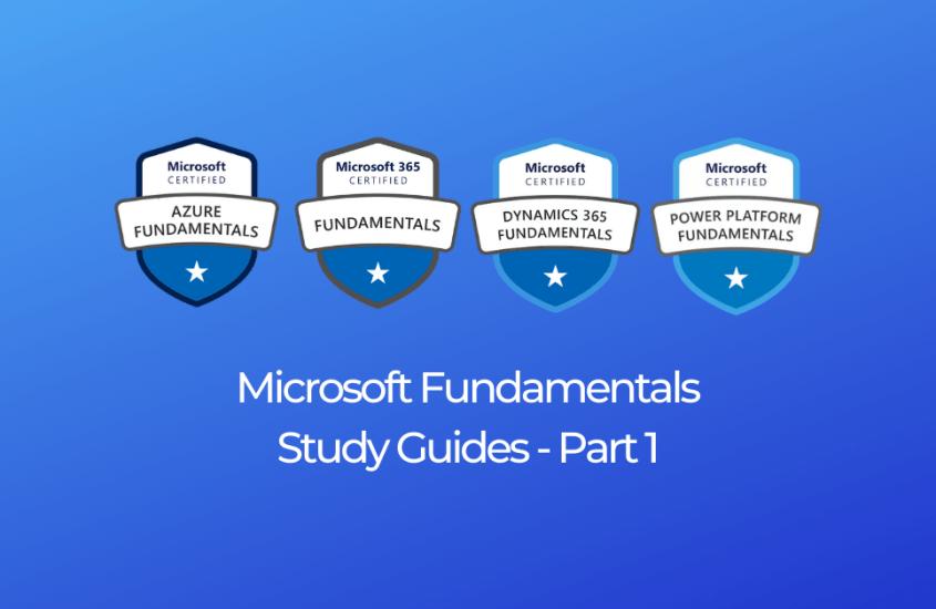Microsoft Fundamental Certifications – Study Guides