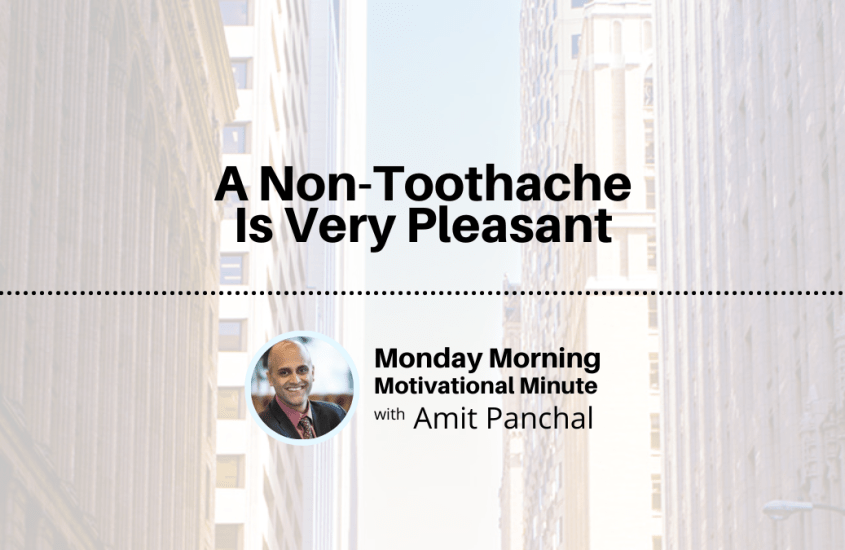 MMMM #3: A Non-Toothache is Very Pleasant