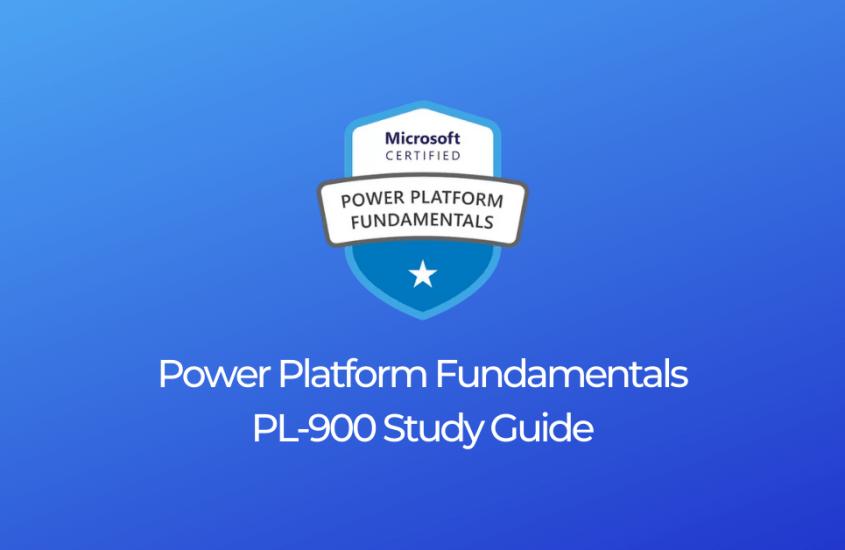 Power Platform Fundamentals PL-900 Study Resources