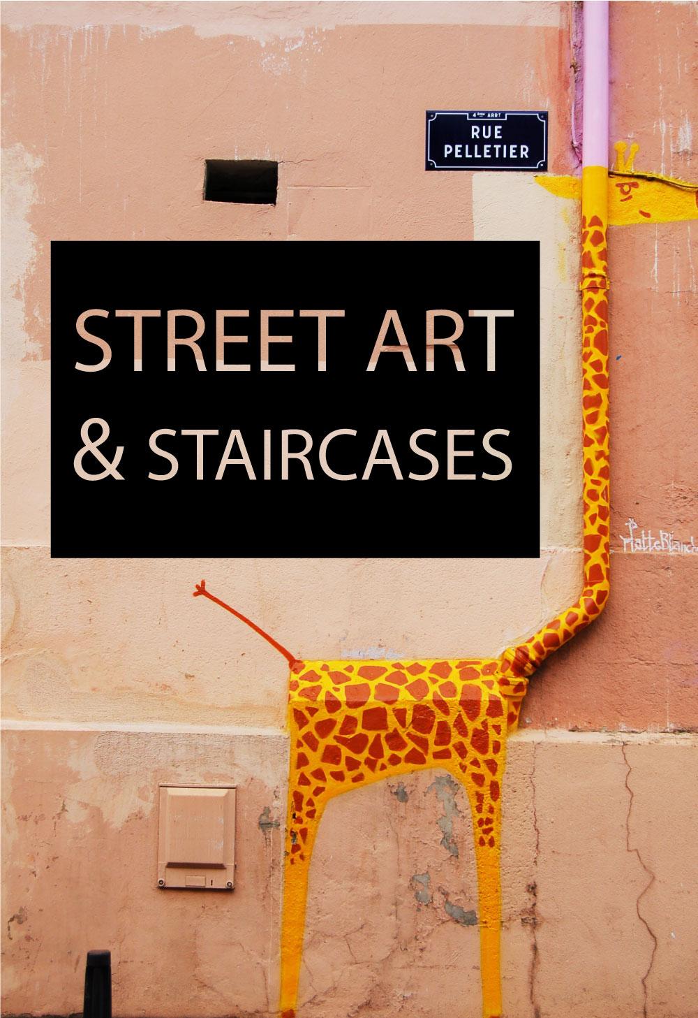 Street Art & Staircases – Around The World