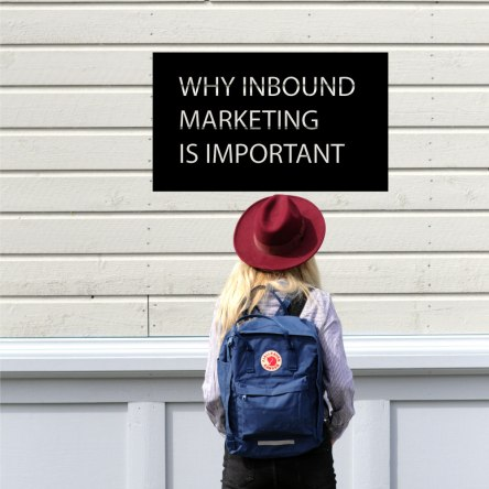 Inbound marketing explained
