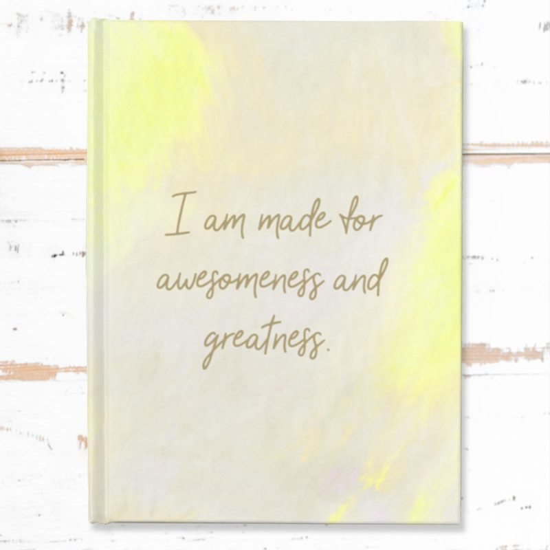 Made for Awesomeness Positivity Journal