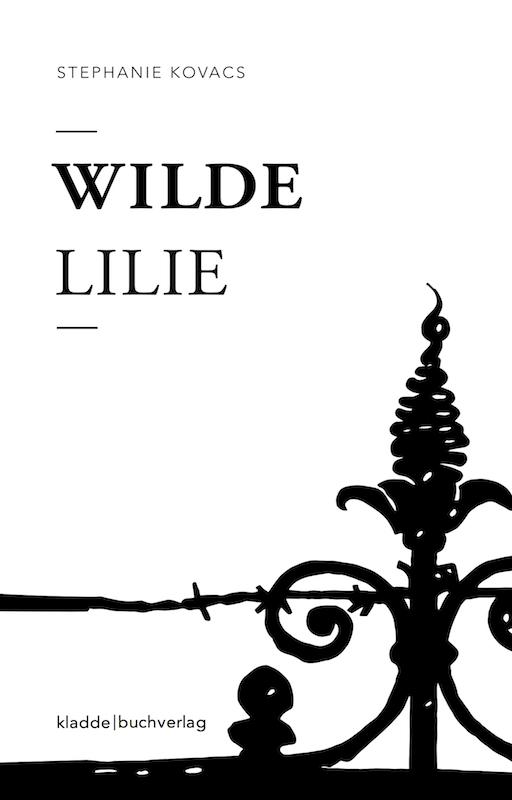 Freiburg Roman Wilde Lilie Kovacs
