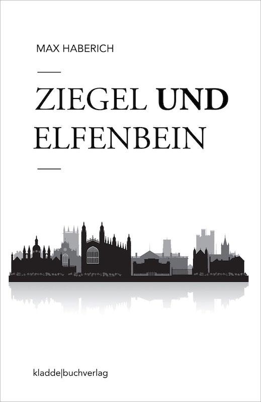 Ziegel und Elfenbein Max Haberich