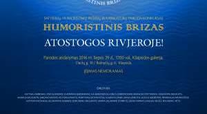 """Karikatūrų paroda """"HUMORISTINIS BRIZAS – 2016 (ATOSTOGOS RIVJEROJE)"""""""