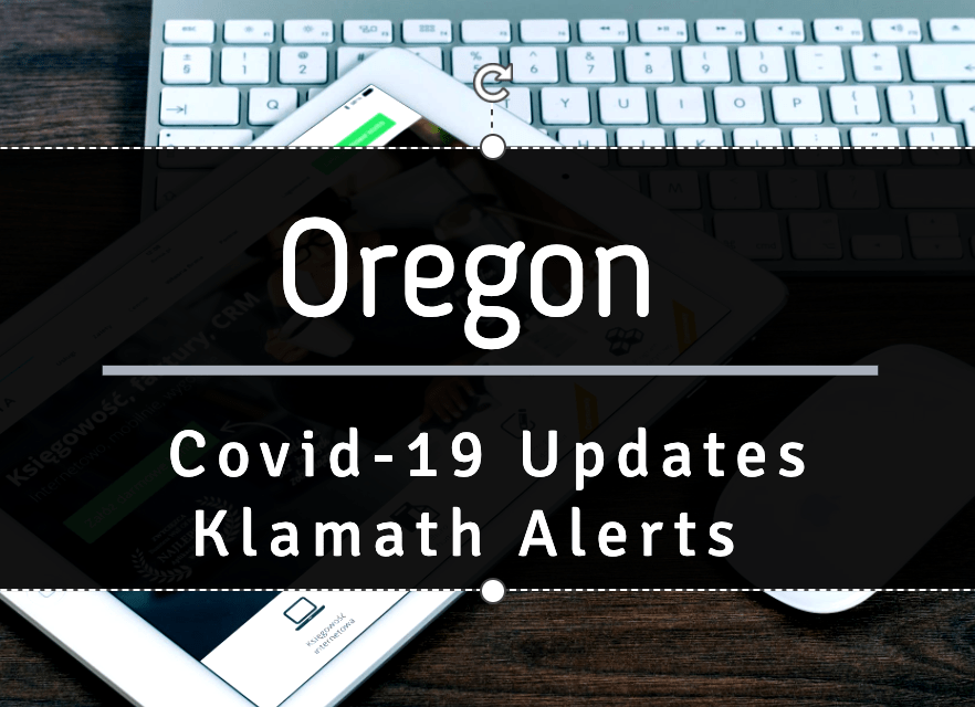 OREGON REPORTS 409 NEW CONFIRMED AND PRESUMPTIVE COVID-19 CASES, NO NEW DEATHS