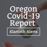 OREGON REPORTS 375 NEW CONFIRMED AND PRESUMPTIVE COVID-19 CASES, 1 NEW DEATH