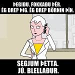 Hulli-crazy woman on phone