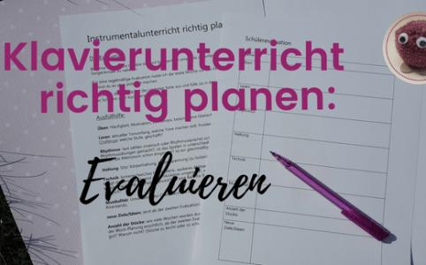 Welche Ziele hast du im Klavierunterricht? Tipps zur Unterrichtplanung im Klavierunterricht auf klavierpaedagogikentdecken.de