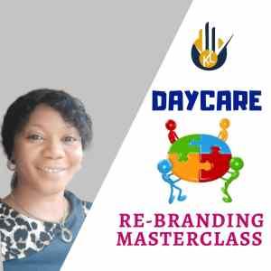 Daycare Rebranding Masterclass