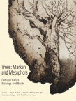 Trees: Markers and Metaphors
