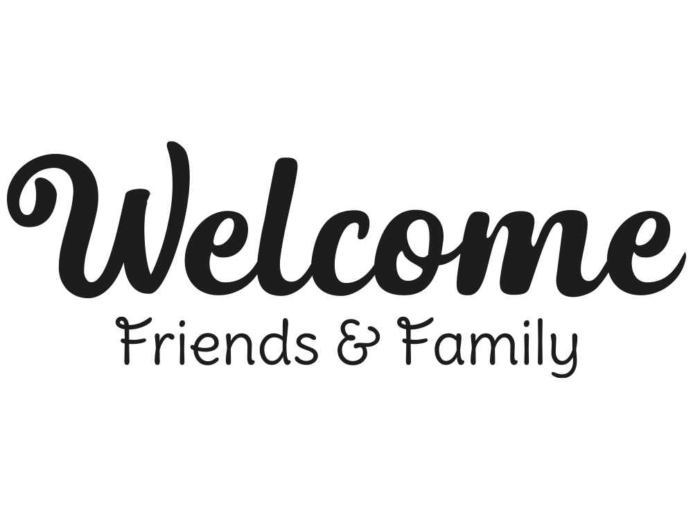 Wandtattoo Welcome Friends and Family von KLEBEHELD®.de