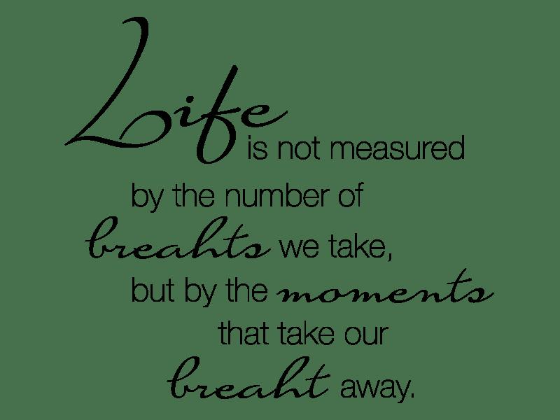 Wandtattoo Life Is Not Measured By The Number  Klebeheldde