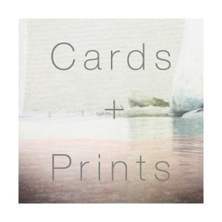 Cards + Prints