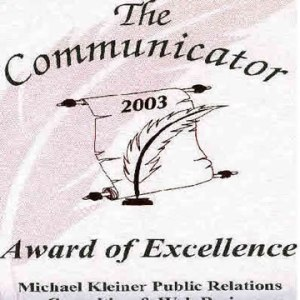 Michael Kleiner won The Communicators Award of Excellence in Feature Writing, an international award