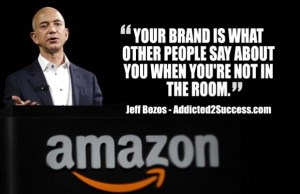 Jeff Bezos of Amazon provides quote on branding to complement blogpost on branding by John Shiffert, Michael Kleiner Public Relations and Web Design